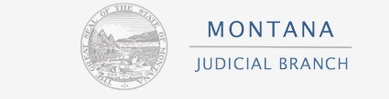 Montana State Supreme Court Drug Court Conference - Justice