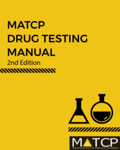 Check out the MATCP Drug Testing Manual to get the latest information on drug testing for courts.